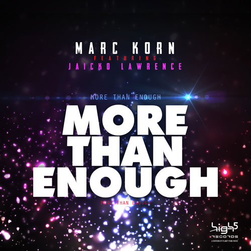 Marc Korn feat Jaicko Lawrence - More than Enough