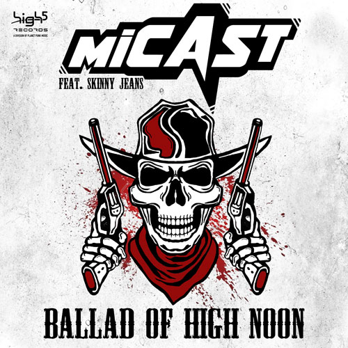 Micast ft. Skinny Jeans - Ballad of High Noon
