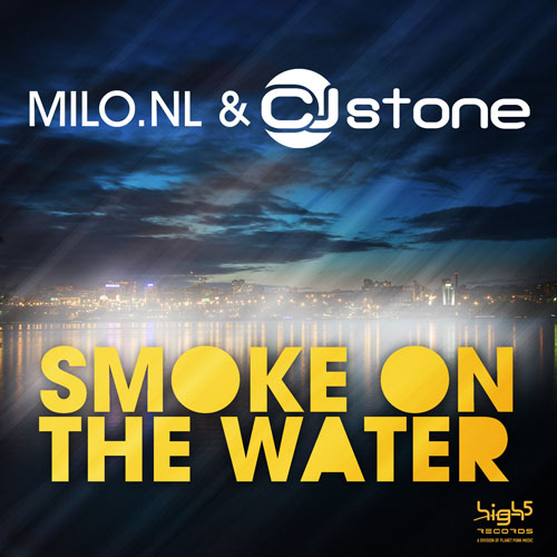 Milo.NL & Cj Stone - Smoke on the Water