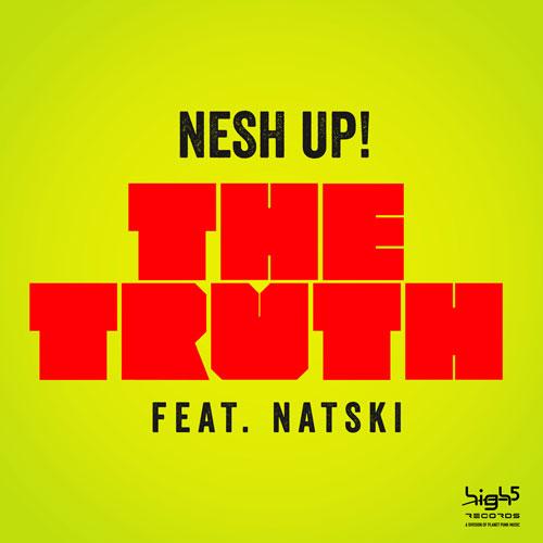 NeshUp! - The Truth