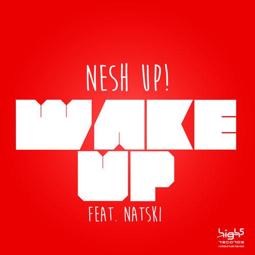 Nesh Up! - Wake Up