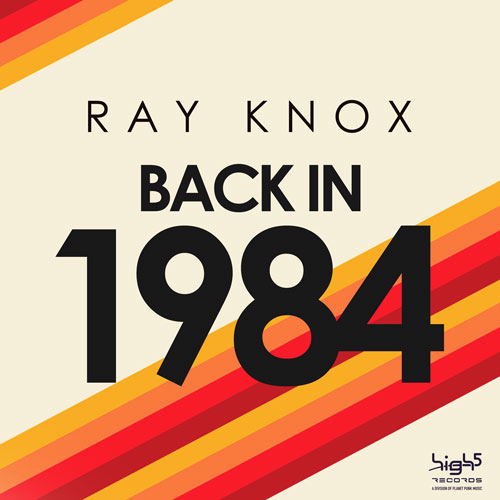 Ray Knox - Back in 1984