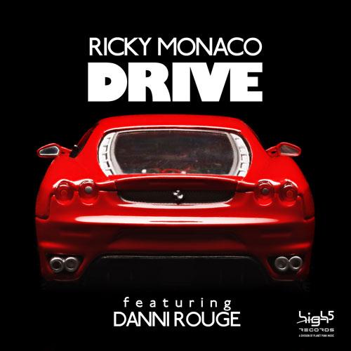 Ricky Monaco ft Danni Rouge - Drive