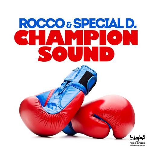Rocco & Special D – Champion Sound