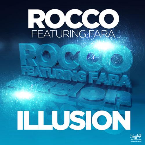 Rocco feat. Fara - Illusion