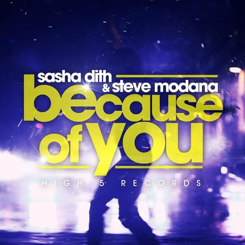 Sasha Dith and Steve Modana - Because Of You