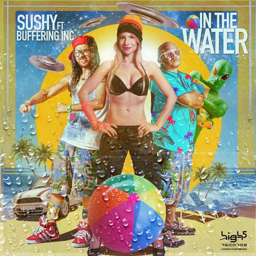 Sushy ft. Buffering Inc. – In the Water