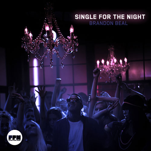 Brandon Beal - Single For The Night