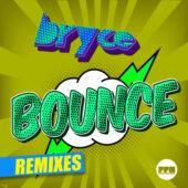 Bryce - Bounce (Remixes)