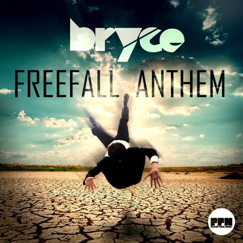 Bryce - Freefall Anthem