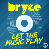 Bryce - Let The Music Play