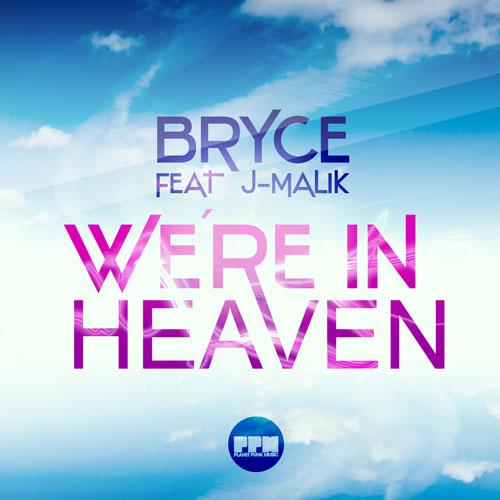Bryce feat. J-Malik - We´re in heaven
