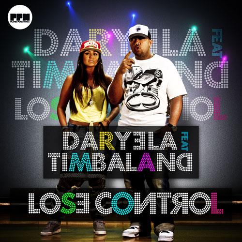 Daryela feat Timbaland - Lose Control