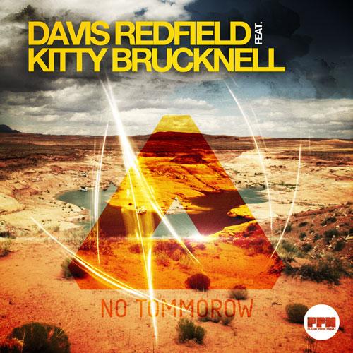 Davis Redfield feat Kitty Brucknell – No Tomorrow