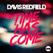 Davis Redfield - Time Has Come