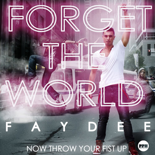 FayDee - Forget The World