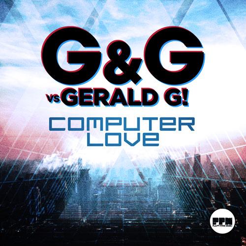 G&G vs. Gerald G! - Computer Love