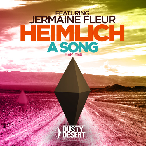 Heimlich feat Jermaine Fleur - A Song Remixes