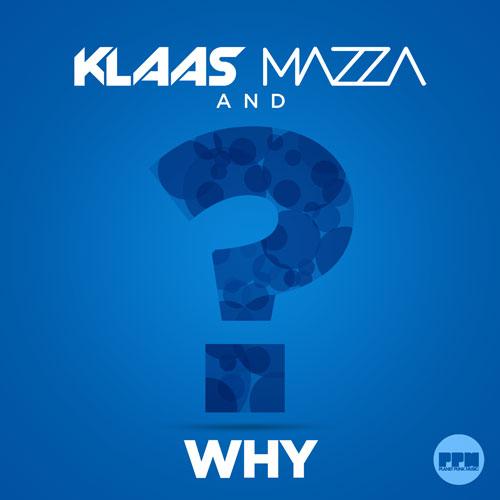 Klaas & Mazza - Why