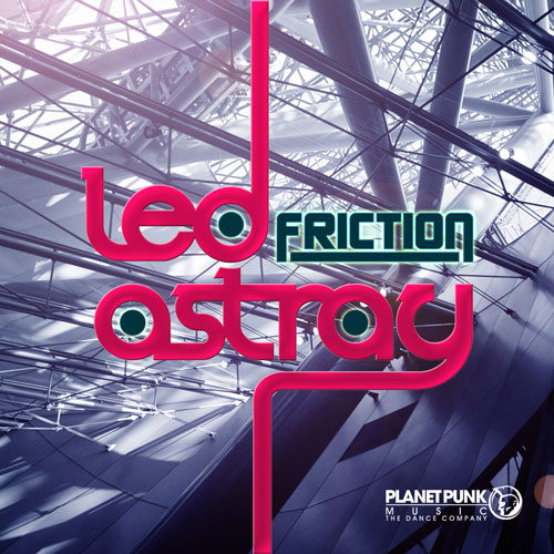 Friction - Led Astray