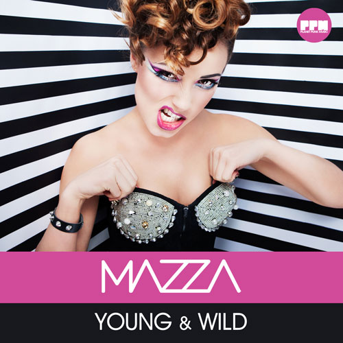 Mazza – Young and Wild