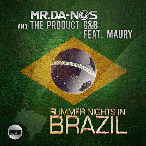 Mr.Da-Nos & The Product G&B feat. Maury - Summer Nights in Brazil