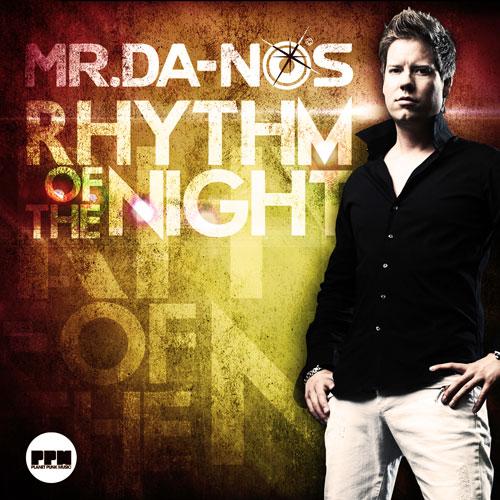 Mr. Da-Nos - Rythm Of The Night
