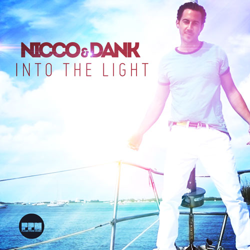 Nicco & Dank - Into The Light