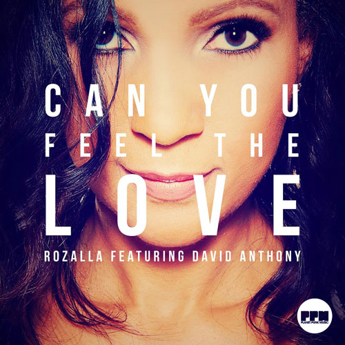 Rozalla feat. David Anthony - Can You Feel The Love