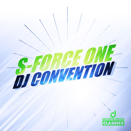 S-Force One - Dj Convention