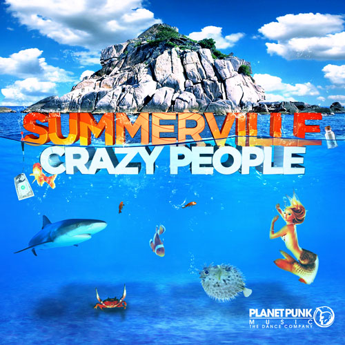 Summerville – Crazy People