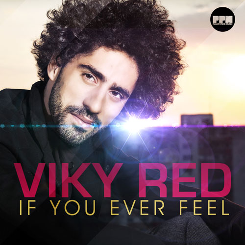 Viky Red - If you ever feel