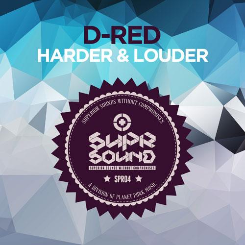 D-Red - Harder & Louder
