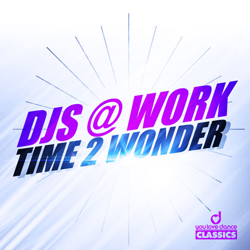 Djs@Work - Time 2 Wonder