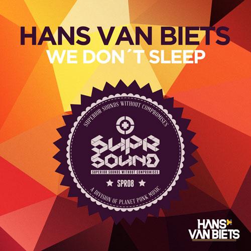 Hans van Biets - We Don´t Sleep
