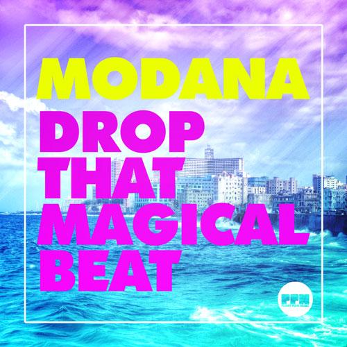 Modana – Drop That Magical Beat