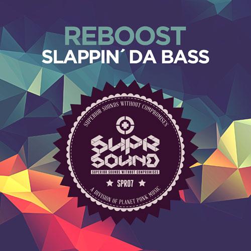 Reboost - Slappin´Da Bass