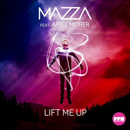 Mazza feat. Ariel Morer - Lift Me Up