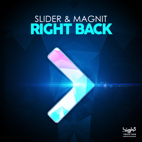 Slider & Magnit – Right Back