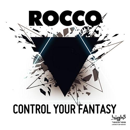 Rocco – Control Your Fantasy