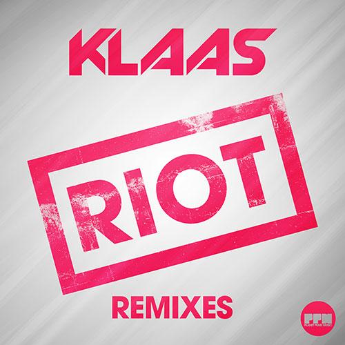 Klaas – Riot (Remixes)