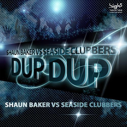 Shaun Baker vs. Seaside Clubbers – DUP DUP