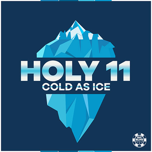 Holy 11 – Cold As Ice