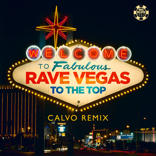 Rave Vegas – To The Top