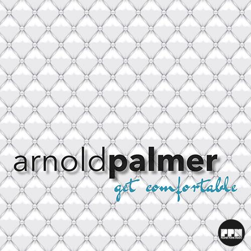 Arnold Palmer - Get Comfortable