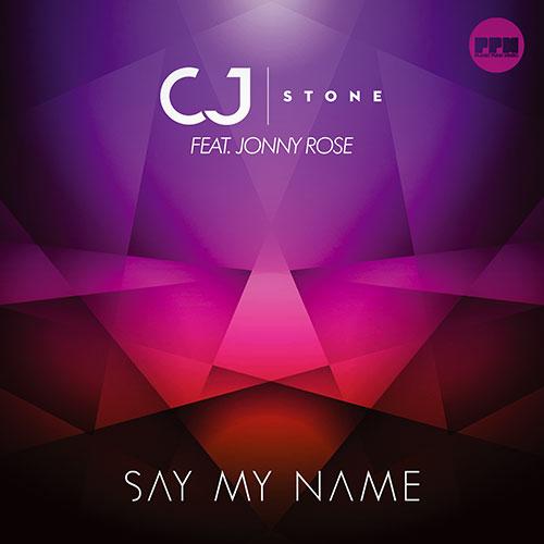Cj Stone feat. Jonny Rose – Say My Name