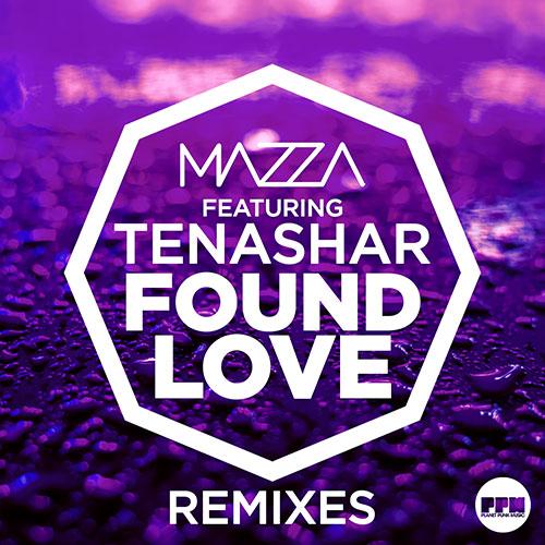 Mazza feat. Tenashar – Found Love