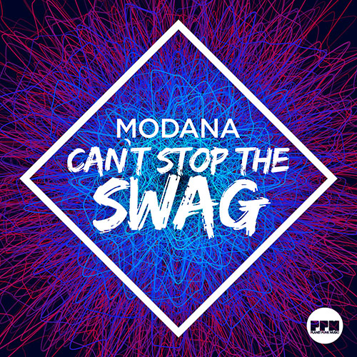 Modana – Can´t Stop The Swag