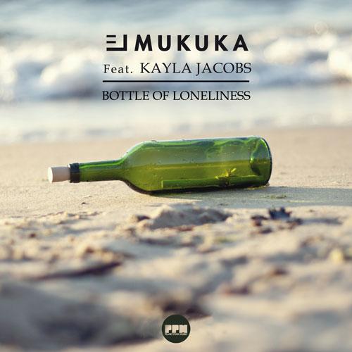 El Mukuka ft. Kayla Jacobs - Bottle Of Loneliness