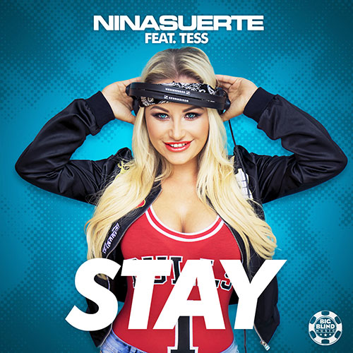 Nina Suerte feat. Tess – Stay